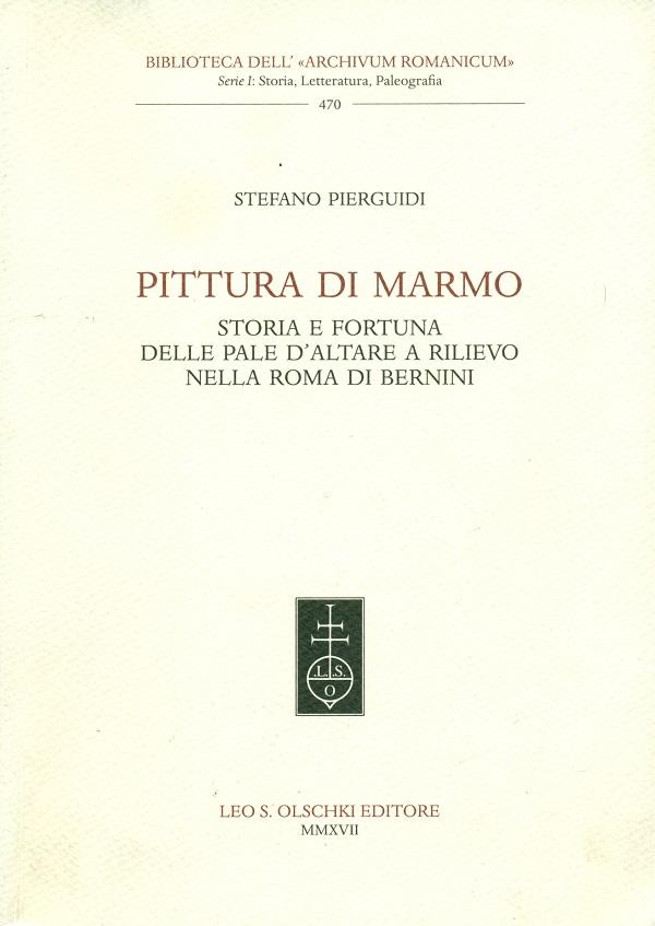 stefano-pierguidi-pittura-di-marmo-storia-e-fortuna-delle-pale-d'altare-a-rilievo-nella-roma-di-bernini