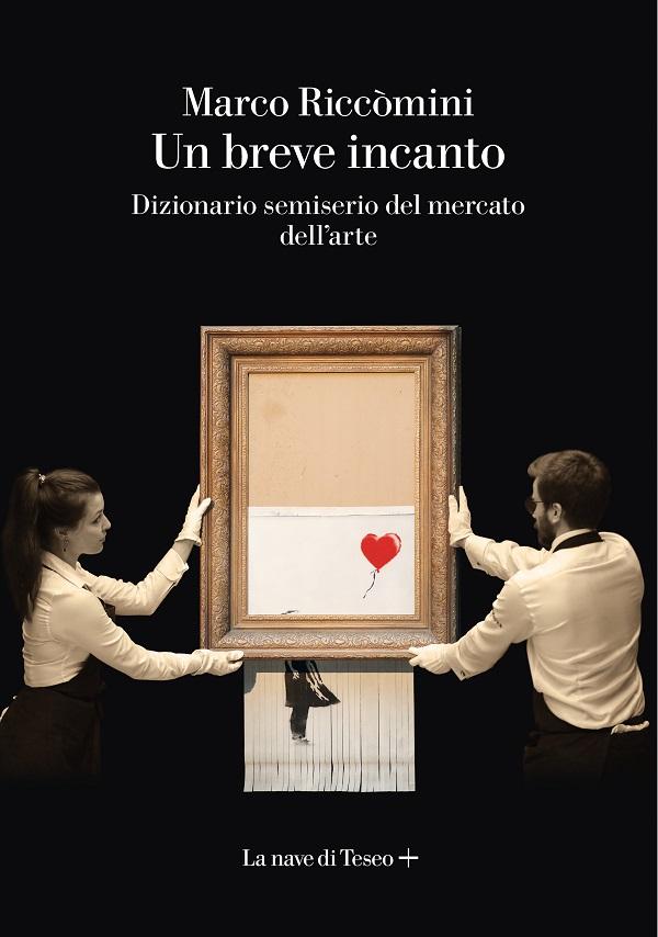 marco-riccòmini-un-brebe-incanto-dizionario-semiserio-del-mercato-dell'arte-2021